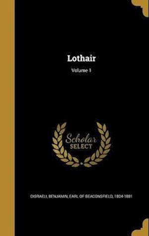 Bog, hardback Lothair; Volume 1