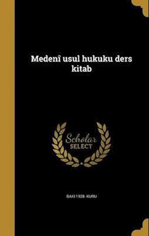 Bog, hardback Medeni Usul Hukuku Ders Kitab af Baki 1928- Kuru