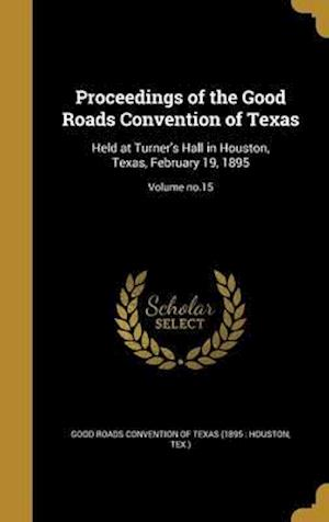 Bog, hardback Proceedings of the Good Roads Convention of Texas