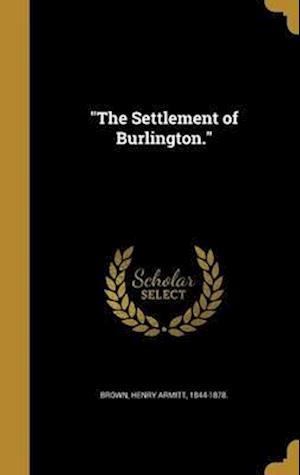 Bog, hardback The Settlement of Burlington.