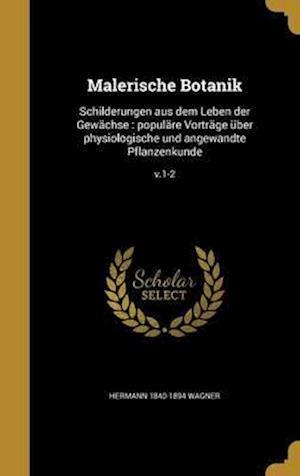 Bog, hardback Malerische Botanik af Hermann 1840-1894 Wagner