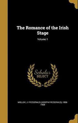 Bog, hardback The Romance of the Irish Stage; Volume 1