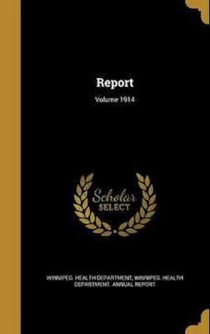 Bog, hardback Report; Volume 1914