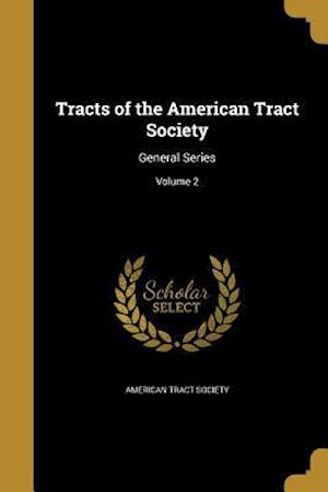 Bog, paperback Tracts of the American Tract Society