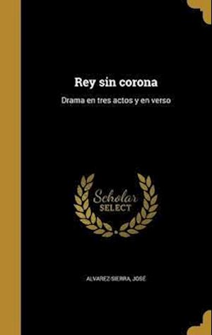 Bog, hardback Rey Sin Corona