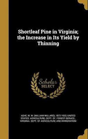 Bog, hardback Shortleaf Pine in Virginia; The Increase in Its Yield by Thinning