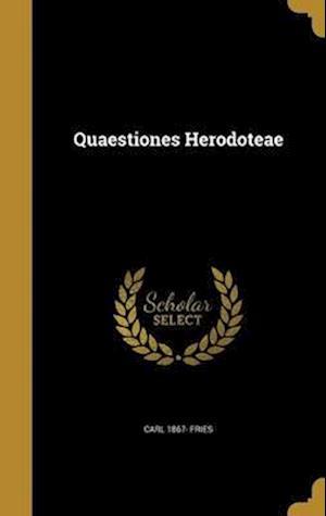 Bog, hardback Quaestiones Herodoteae af Carl 1867- Fries