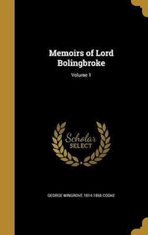 Bog, hardback Memoirs of Lord Bolingbroke; Volume 1 af George Wingrove 1814-1865 Cooke