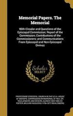 Memorial Papers. the Memorial af Alonzo 1800-1865 Ed Potter, William Augustus 1796-1877 Muhlenberg
