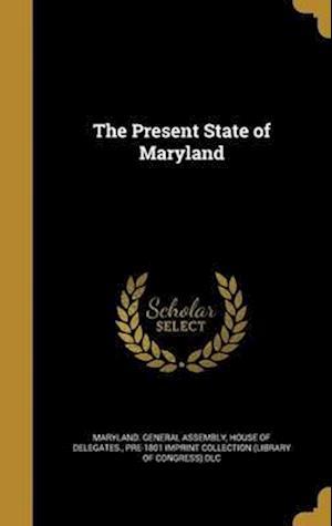 Bog, hardback The Present State of Maryland