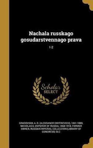 Bog, hardback Nachala Russkago Gosudarstvennago Prava; 1-2