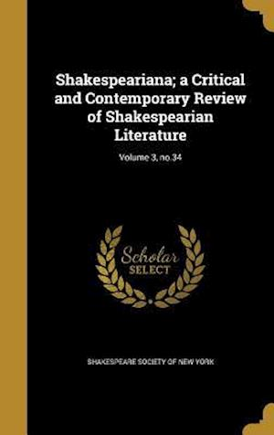 Bog, hardback Shakespeariana; A Critical and Contemporary Review of Shakespearian Literature; Volume 3, No.34
