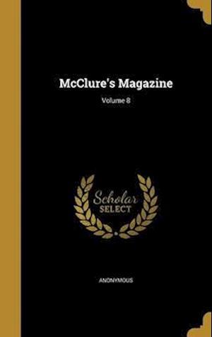 Bog, hardback McClure's Magazine; Volume 8