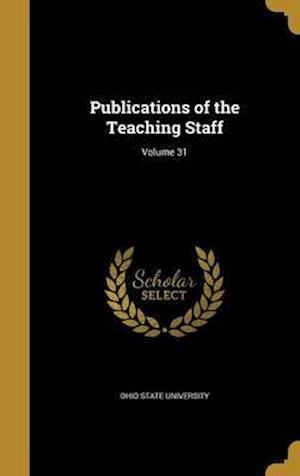 Bog, hardback Publications of the Teaching Staff; Volume 31