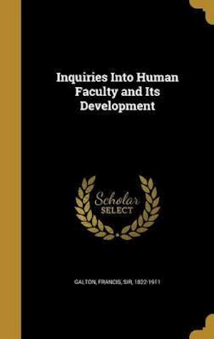 Bog, hardback Inquiries Into Human Faculty and Its Development