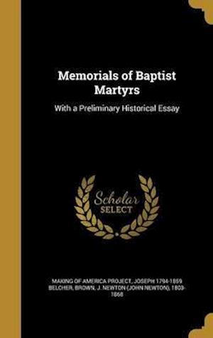 Bog, hardback Memorials of Baptist Martyrs af Joseph 1794-1859 Belcher