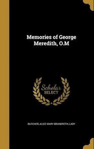 Bog, hardback Memories of George Meredith, O.M