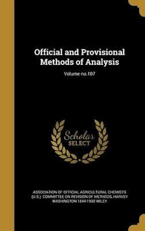 Bog, hardback Official and Provisional Methods of Analysis; Volume No.107 af Harvey Washington 1844-1930 Wiley