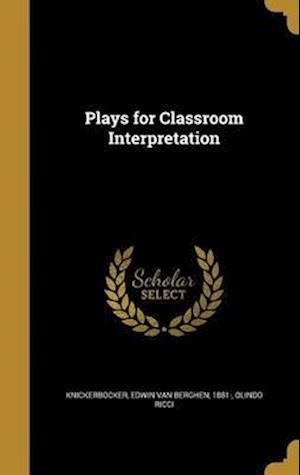 Bog, hardback Plays for Classroom Interpretation af Olindo Ricci