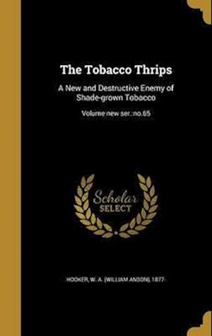 Bog, hardback The Tobacco Thrips