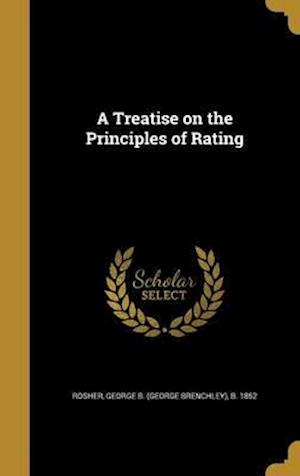 Bog, hardback A Treatise on the Principles of Rating