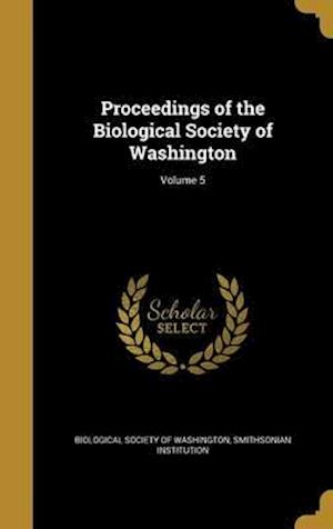 Bog, hardback Proceedings of the Biological Society of Washington; Volume 5