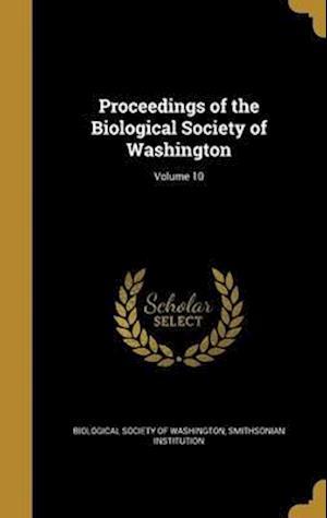 Bog, hardback Proceedings of the Biological Society of Washington; Volume 10