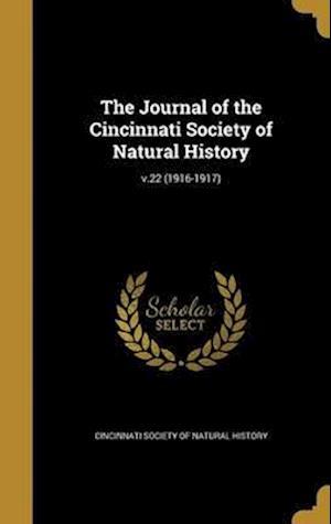 Bog, hardback The Journal of the Cincinnati Society of Natural History; V.22 (1916-1917)