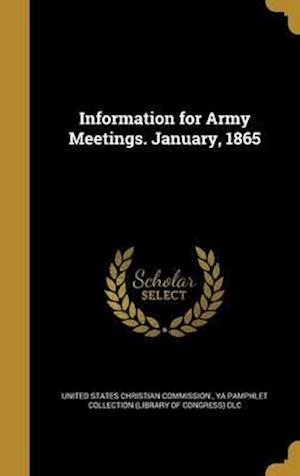 Bog, hardback Information for Army Meetings. January, 1865