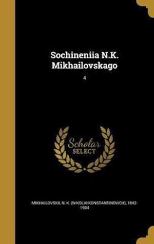 Bog, hardback Sochineni I A N.K. Mikhai Lovskago; 4