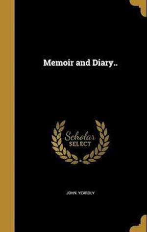 Bog, hardback Memoir and Diary.. af John Yeardly