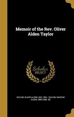 Bog, hardback Memoir of the REV. Oliver Alden Taylor