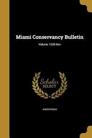 Bog, paperback Miami Conservancy Bulletin; Volume 1920 Nov