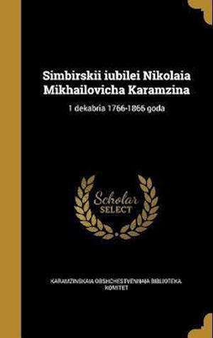 Bog, hardback Simbirskii Iubilei Nikolaia Mikhailovicha Karamzina