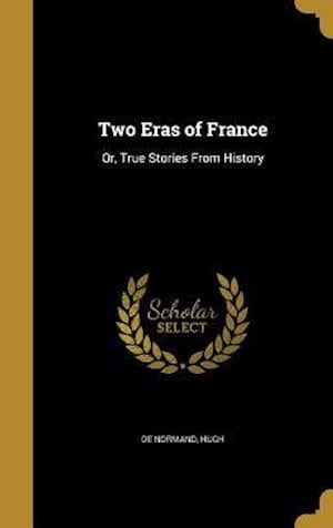 Bog, hardback Two Eras of France
