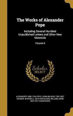 Bog, hardback The Works of Alexander Pope af Whitwell 1816-1900 Elwin, Alexander 1688-1744 Pope, John Wilson 1780-1857 Croker