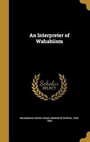 Bog, hardback An Interpreter of Wahabiism