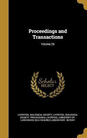 Bog, hardback Proceedings and Transactions; Volume 25