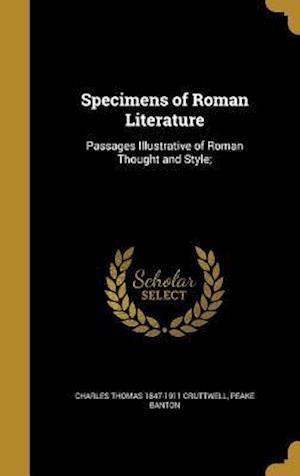 Bog, hardback Specimens of Roman Literature af Peake Banton, Charles Thomas 1847-1911 Cruttwell