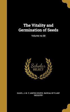 Bog, hardback The Vitality and Germination of Seeds; Volume No.58