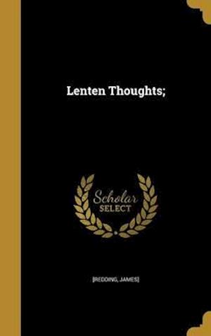 Bog, hardback Lenten Thoughts;
