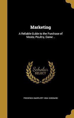 Bog, hardback Marketing af Frederick Bartlett 1834- Goddard