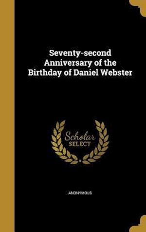 Bog, hardback Seventy-Second Anniversary of the Birthday of Daniel Webster