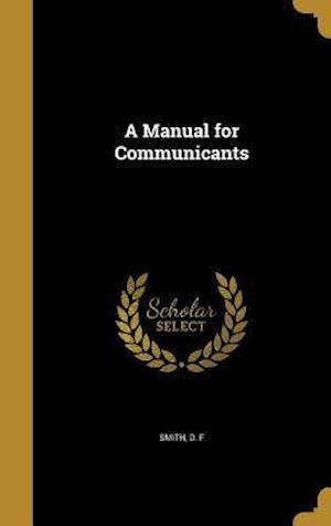 Bog, hardback A Manual for Communicants