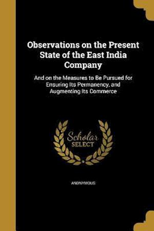 Bog, paperback Observations on the Present State of the East India Company