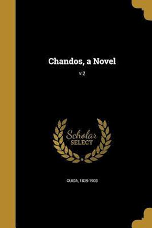 Bog, paperback Chandos, a Novel; V.2