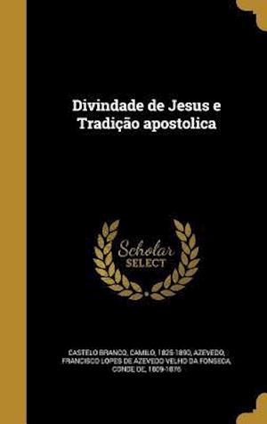 Bog, hardback Divindade de Jesus E Tradicao Apostolica