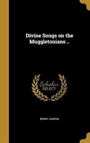 Bog, hardback Divine Songs on the Muggletonians ..