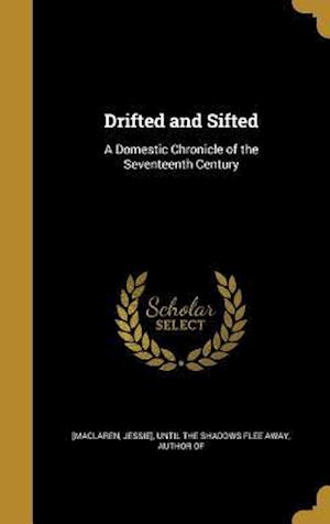Bog, hardback Drifted and Sifted