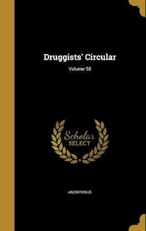 Bog, hardback Druggists' Circular; Volume 58
